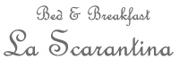Bed & Breakfast – La Scarantina