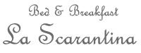 Bed & Breakfast – La Scarantina